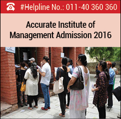 Accurate Institute of Management and Technology Announces PGDM Admissions 2016