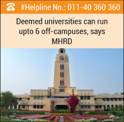 Deemed universities can run upto 6 off-campuses, says MHRD