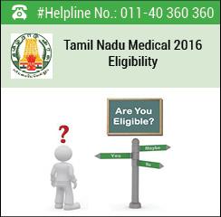 Tamil Nadu Medical 2016 Eligibility