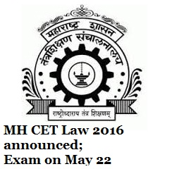 MH CET Law 2016 announced; Exam on May 22