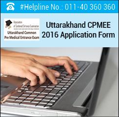 Uttarakhand CPMEE 2016 Application Form