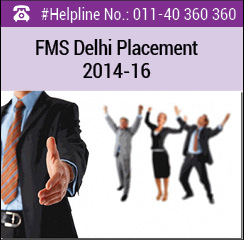 FMS Delhi Final Placement 2014-16; 20% increase in average salary