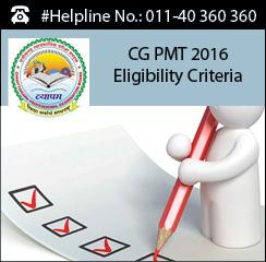 CG PMT 2016 Eligibility Criteria