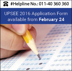 UPSEE 2016 Application Form available from February 24