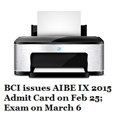 AIBE IX 2015 Admit Card issued on Feb 25; Exam on March 6