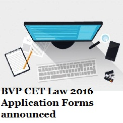 BVP CET Law 2016 Applications announced; Exam on June 11 & 12