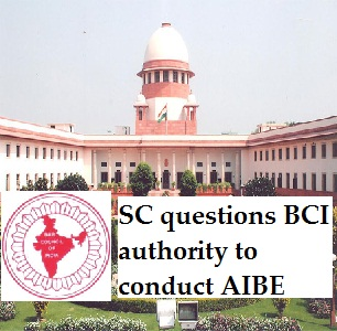 SC questions BCI authority to conduct AIBE
