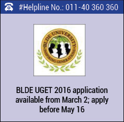 BLDE UGET 2016 application available from March 2; apply before May 16