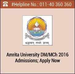 Amrita University DM/ MCh 2016 Admissions; Apply Now