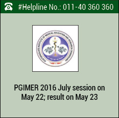 PGIMER 2016 July session on May 22; result on May 23