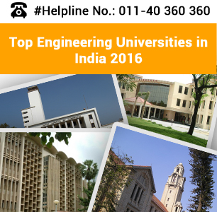 Top Engineering Universities in India 2016 - Public & Private
