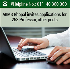 AIIMS Bhopal invites applications for 253 Professor, other posts
