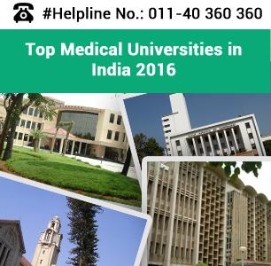 Top Medical Universities in India 2016 - Public & Private
