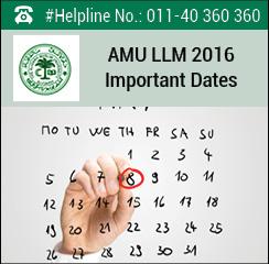 AMU LLM 2016 Important Dates