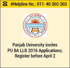 PU BA LLB 2016 Applications available; Register before April 2
