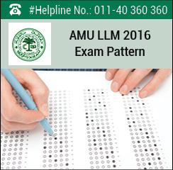 AMU LLM 2016 Exam Pattern