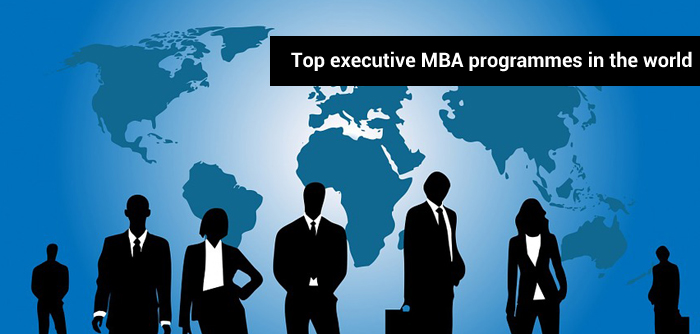 Top Executive Mba Programmes In The World Mba Ranking