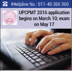 UPCPMT 2016 application begins on March 10; exam on May 17