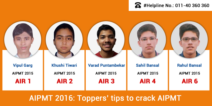 How to crack AIPMT 2016: Strategies by toppers