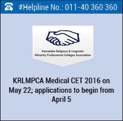 KRLMPCA Medical CET 2016 on May 22; applications to begin from April 5