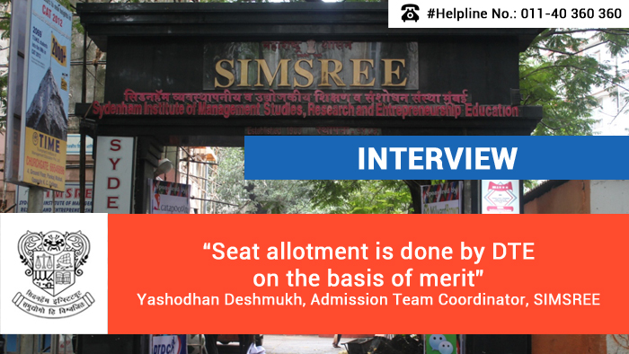 Seat allotment is done by DTE on the basis of merit, says Yashodhan Deshmukh, Admission Team Coordinator, SIMSREE
