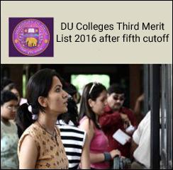 DU Colleges Third Merit List 2016 after fifth cut off