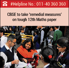 CBSE to take 'remedial measures' on tough 12th Maths paper