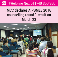 MCC declares AIPGMEE 2016 counselling round 1 result on March 23