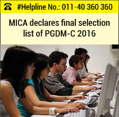 MICA declares final selection list of PGDM-C 2016-18
