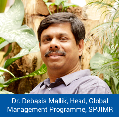 USP of our programme is creating global citizen with Indo-Euro business expertise; says Dr. Debasis Mallik, Head, GMP, SPJIMR