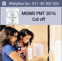 MGIMS PMT 2016 Cut off