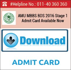 AMU MBBS BDS 2016 Stage 1 Admit Card Available Now