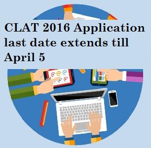 CLAT 2016 Application last date extends till April 5