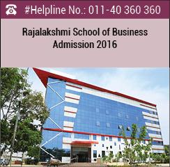 Rajalakshmi School of Business Announces PGDM 2016 Admissions