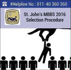 St. John's MBBS 2016 Selection Procedure