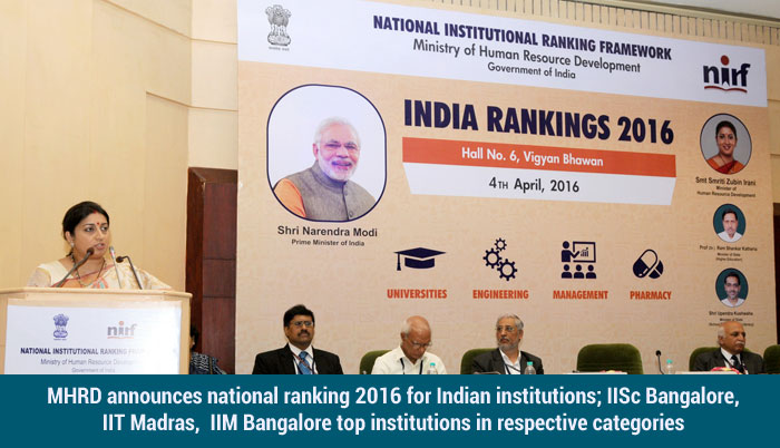 MHRD announces national ranking 2016 for Indian institutions; IISc Bangalore, IIT Madras, IIM Bangalore top institutions in respective categories