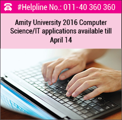 Amity University 2016 Computer Science/IT applications available till April 14