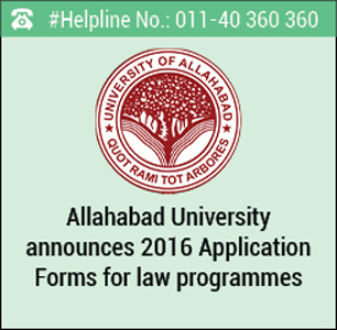 Allahabad University announces Application Forms 2016 for law programmes