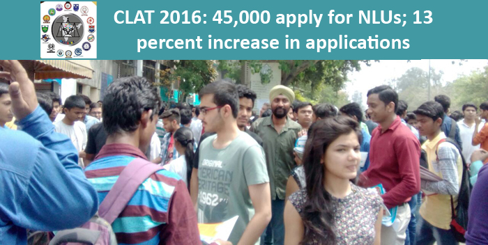 CLAT 2016: 45,000 apply for NLUs; 13 percent increase in applications