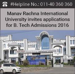 Manav Rachna International University invites applications for B.Tech Admissions 2016
