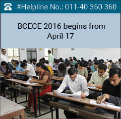 BCECE 2016 Stage 1 begins from April 17