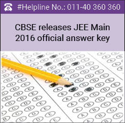 CBSE releases JEE Main 2016 official answer key