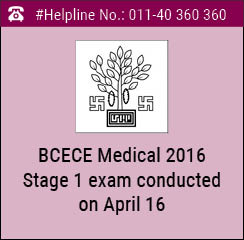 BCECE Medical 2016 Stage 1 exam conducted on April 17