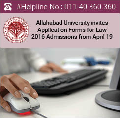 Allahabad University invites Application Forms for Law 2016 Admissions from April 19