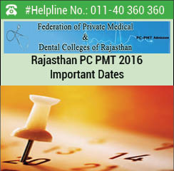 Rajasthan PC PMT 2016 Important Dates