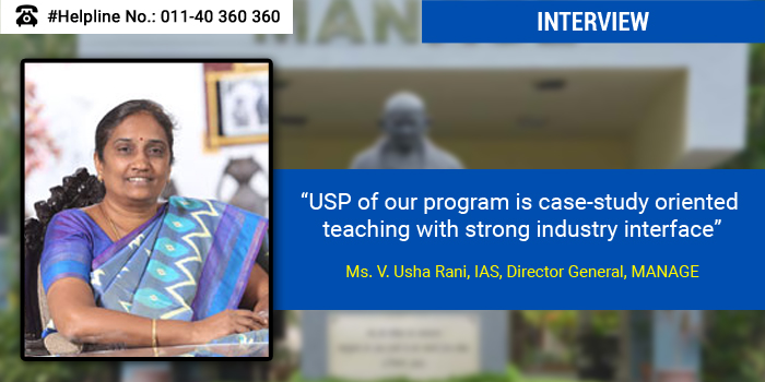 USP of our program is case-study oriented teaching with strong industry interface: Ms. V. Usha Rani, IAS, Director General, MANAGE