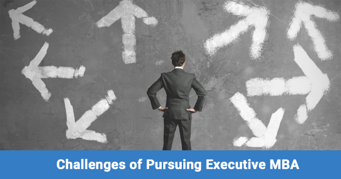 Executive MBA - 7 Challenges to be prepared for