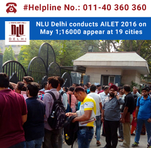NLU Delhi conducts AILET 2016 on May 1; 16000 appear at 19 cities