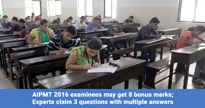 AIPMT 2016 examinees may get 8 bonus marks; Experts claim 3 questions with multiple answers