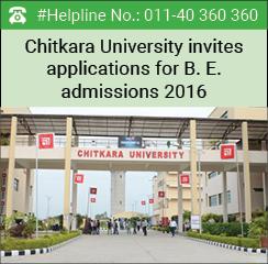 Chitkara University invites applications for B. E. admissions 2016